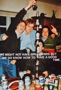 Jeremy DELLER (1966) - (i) We Might Not Have Girlfriends but We Know How to Have a