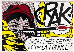 Roy LICHTENSTEIN (1923-1997) - CRAK ! Now, mes Petits ... pour la France! (Corlett C.II.2A)
