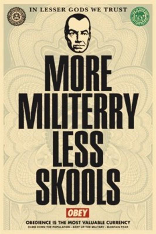 "Shepard FAIREY - Estampe-Multiple - ""More militerry - Less skools"""