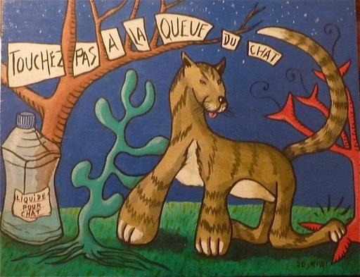Jo KIWI - Pintura - Touchez pas à la queue du chat