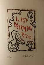 皮埃尔·阿列钦斯基 - 版画 - Il est defendu ...