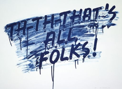Mel BOCHNER - Stampa-Multiplo - THAT'S ALL, FOLKS!