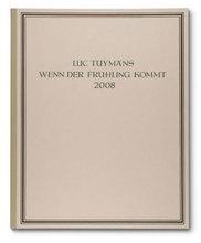 Luc TUYMANS - Grabado - Wenn der Frühling kommt