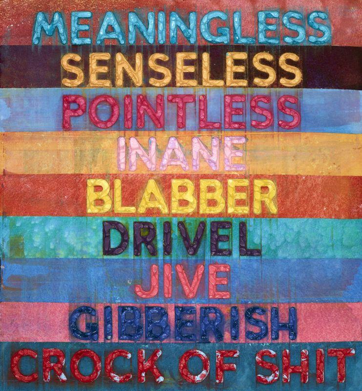 Mel BOCHNER - Painting - MEANINGLESS