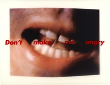 Barbara KRUGER - Stampa Multiplo - Don't make me angry