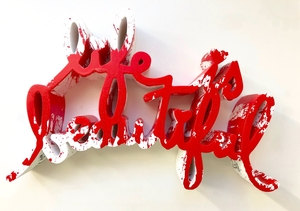 MR BRAINWASH - Sculpture-Volume - Life Is Beautiful - Red Splatter