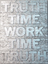 Mark TITCHNER - Escultura - TRUTH TIME WORK TIME TRUTH