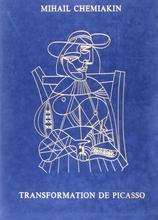 Mikhail CHEMIAKIN - Print-Multiple - Transformation de Picasso