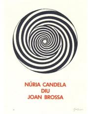 Joan BROSSA - Grabado - A.L. Núria Candela