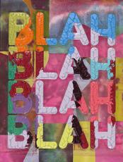 Mel BOCHNER - Painting - Blah, Blah, Blah