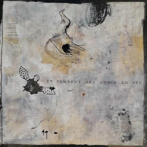 Philippe CROQ - Painting - Et tombent les anges en feu