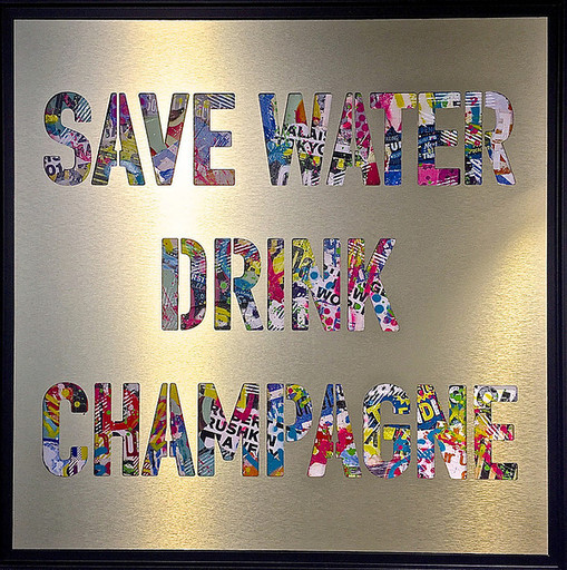 AÏROH - Painting - SAVE WATER DRINK CHAMPAGNE