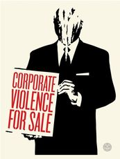 Shepard FAIREY - Estampe-Multiple - Corporate Violence for Sale