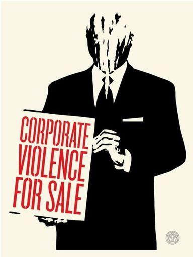 谢帕德·费瑞 - 版画 - Corporate Violence for Sale