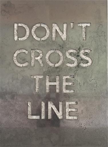 JOSEPH - Painting - DON'T CROSS THE LINE