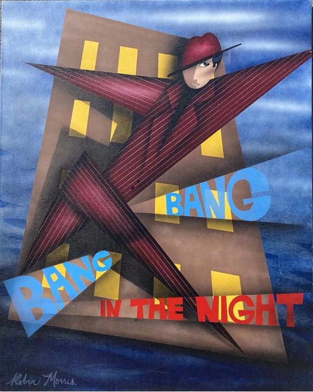 "Robin MORRIS - Gemälde - ""BANG BANG IN THE NIGHT"""