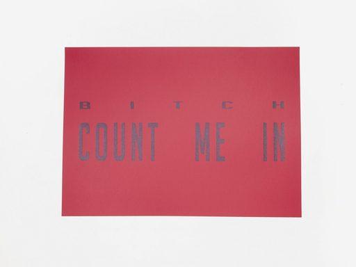 Pauline RIMA - Grabado - « BITCH COUNT ME IN »