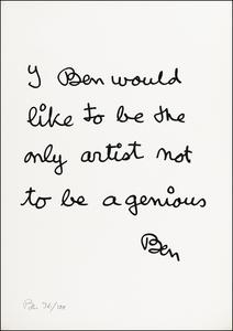 BEN - Druckgrafik-Multiple - I Ben would like to be the only artist...
