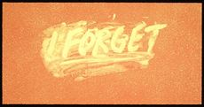 Mel BOCHNER - Print-Multiple - I FORGET