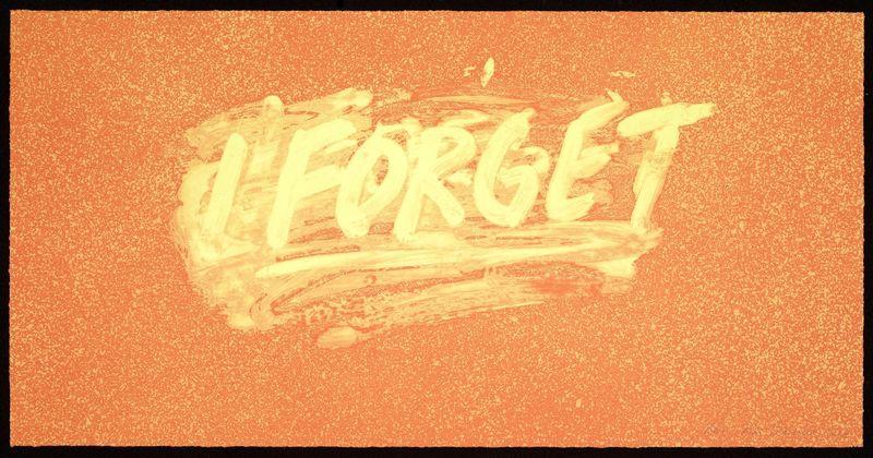 Mel BOCHNER - Stampa-Multiplo - I FORGET