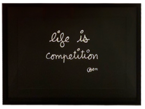 BEN - Stampa-Multiplo - Life is competition