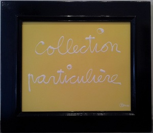 BEN, collection particuliaire
