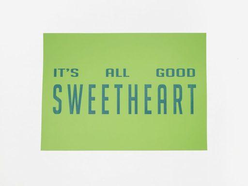 Pauline RIMA - Grabado - « IT'S ALL GOOD SWEETHEART »