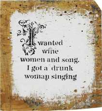 """BANKSY - Pintura - """"I wanted wine women and song. I got a drunk woman singing"""""""