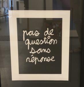 BEN - Estampe-Multiple - Pas de questions sans reponse