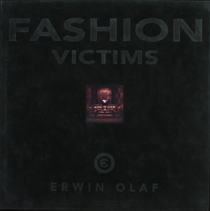 Erwin OLAF - Photography - Fashion Victims - 9 Vintage Prints