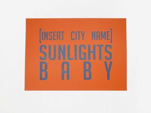 Pauline RIMA - Grabado - « [INSERT CITY NAME] SUNLIGHTS BABY »